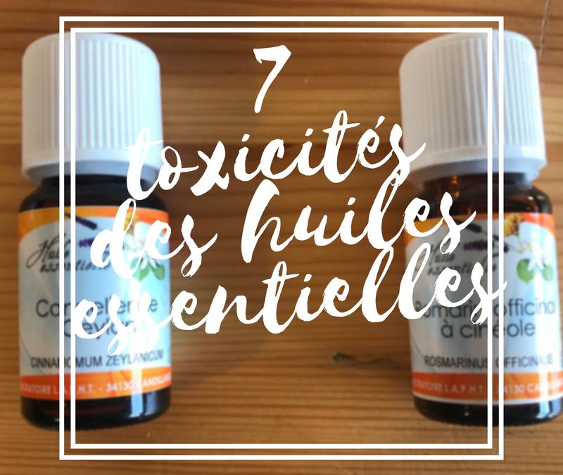 7 toxicités des huiles essentielles