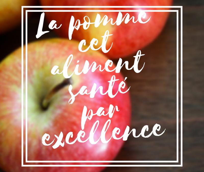 La pomme cet aliment santé par excellence