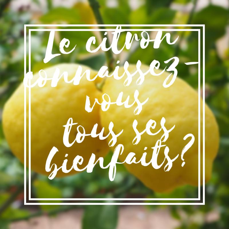 Le citron connaissez-vous tous ses bienfaits