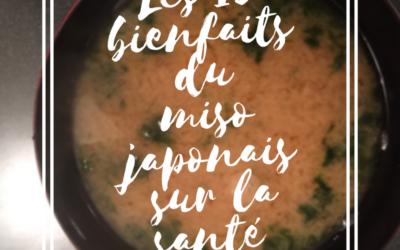 Les 13 bienfaits du miso japonais sur la santé