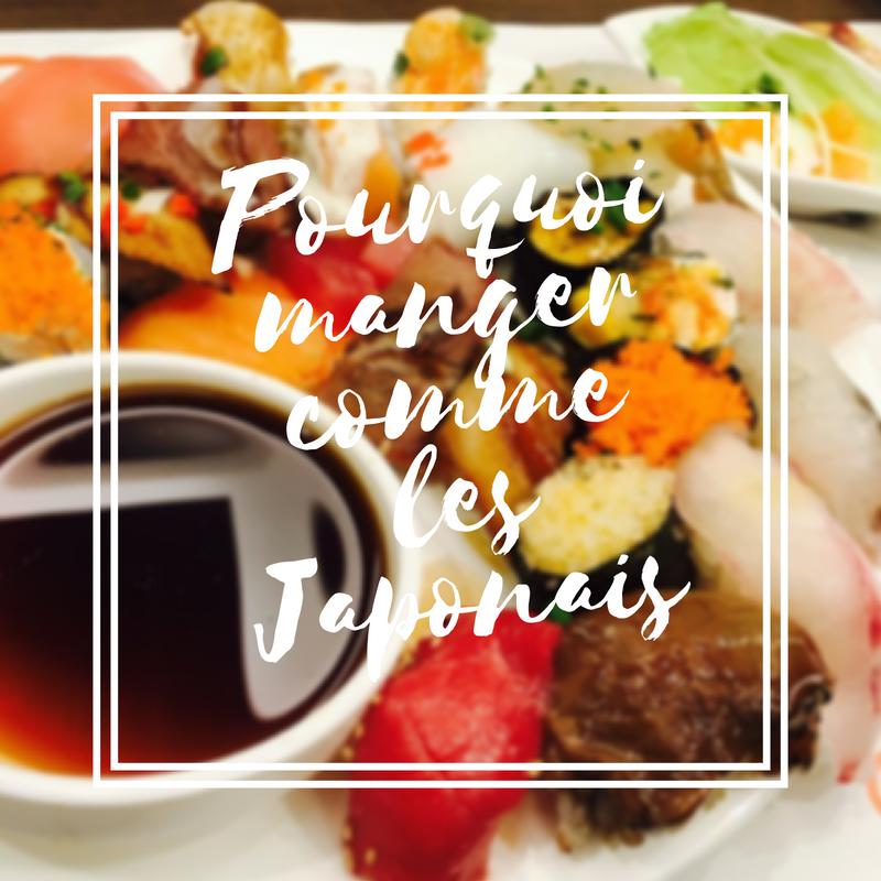 pourquoi manger comme les Japonais
