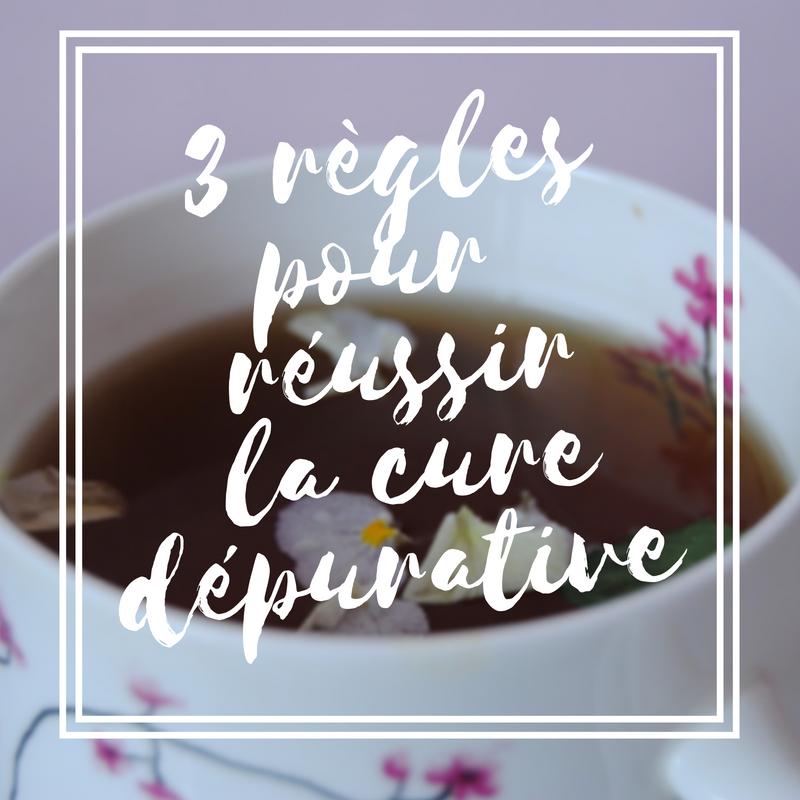3 règles pour réussir la cure dépurative