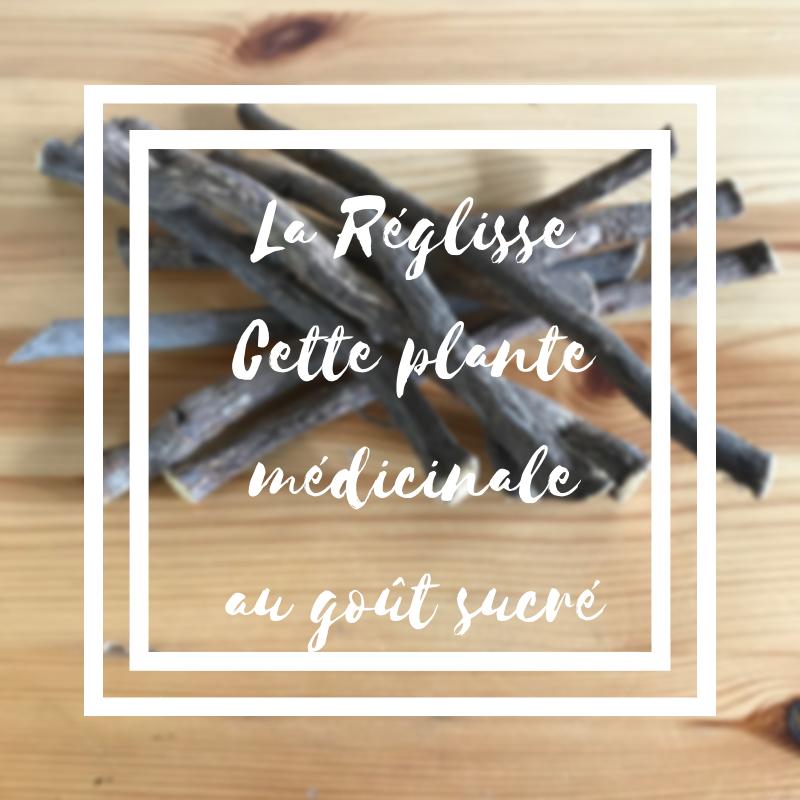 La réglisse est une plante médicinale dont la racine a un goût sucré