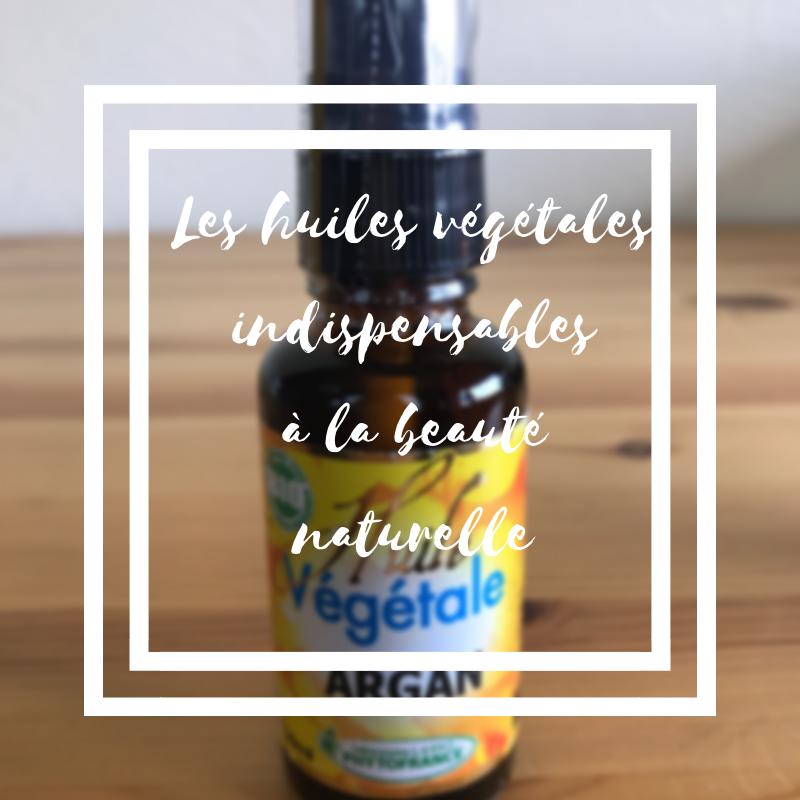 Les huiles végétales indispensables à la cosmétique naturelle