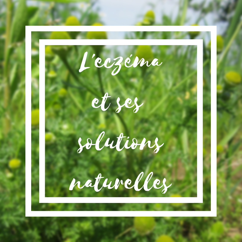 L'eczéma et ses remèdes naturels