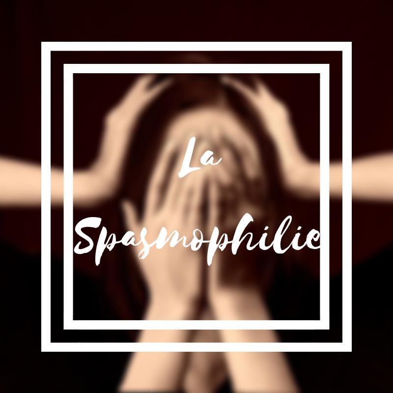 La spasmophilie ou une hypersensibilité musculaire