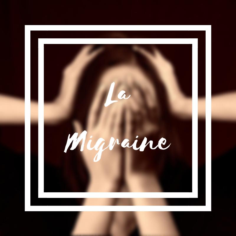 La migraine ou les crises de maux de tête