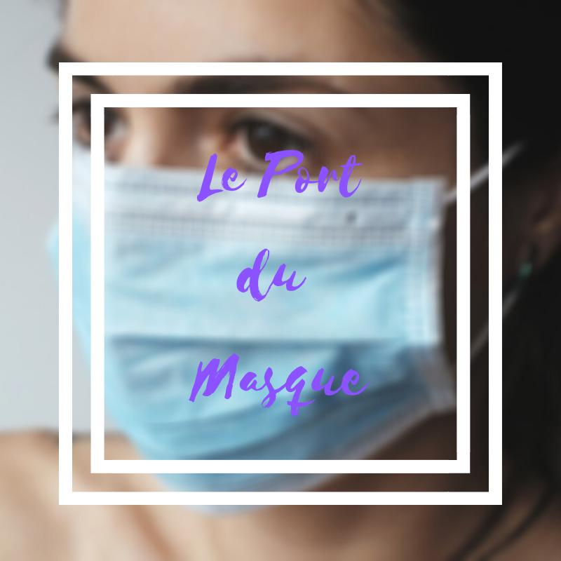 Le port du masque chirurgical
